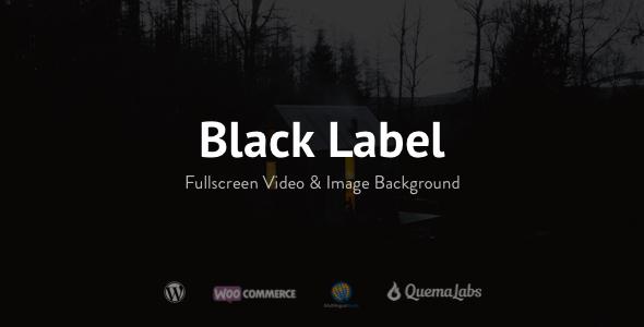 black - Black Label - Fullscreen Video & Image Background