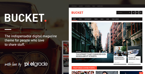 bucket - BUCKET - A Digital Magazine Style WordPress Theme