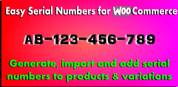 serial - Easy Serial Numbers for WooCommerce - WordPress Plugin