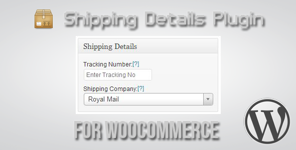 shipping - Shipping Details Plugin for WooCommerce