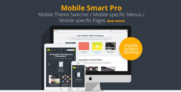 smart 1 - Mobile Smart Pro - mobile switcher, mobile-specific content, menus, and more.