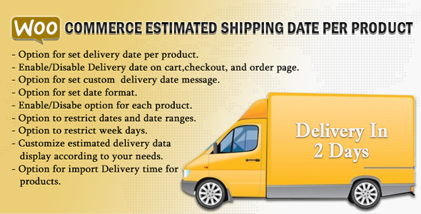 woocommerce 3 - WooCommerce Estimated Shipping Date Per Product