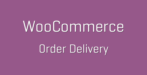 5 16 e1538070472932 - WooCommerce Order Delivery