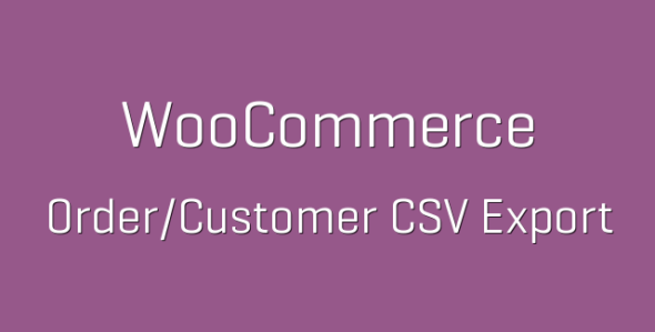 Custome e1538228431229 - WooCommerce Customer / Order CSV Export