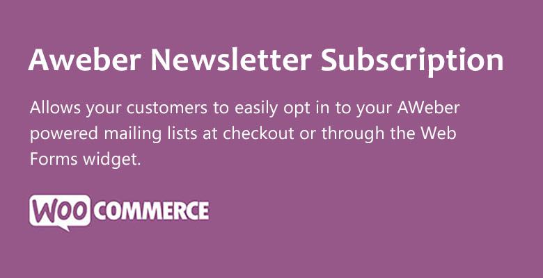 WooCommerce Aweber Newsletter Subscription 1 - Aweber Newsletter Subscription