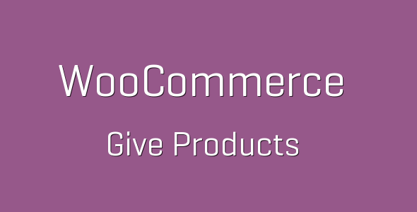 WooCommerce Give Products e1537297072793 - WooCommerce Give Products