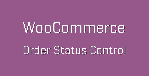 WooCommerce Order Status Control e1538226238174 - WooCommerce Order Status Control