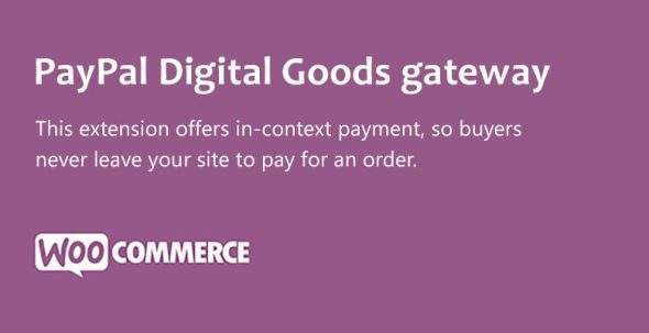 WooCommerce PayPal Digital Goods gateway e1537292896163 - PayPal Digital Goods gateway