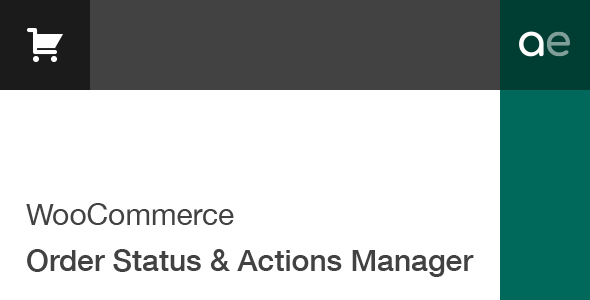 order - WooCommerce Order Status & Actions Manager