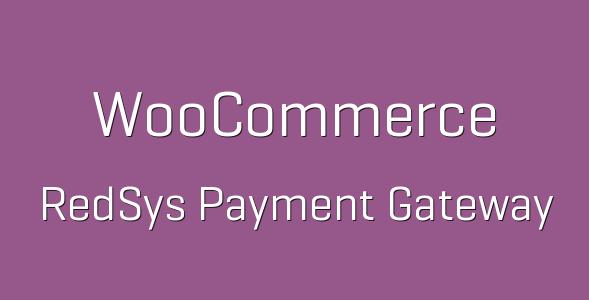tp 187 woocommerce redsys payment gateway 600x360 e1537293236699 - RedSys Gateway | Pasarela Redsys para WooCommerce