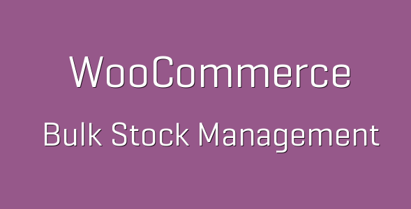 tp 62 woocommerce bulk stock management 600x360 e1538228801613 - Bulk Stock Management