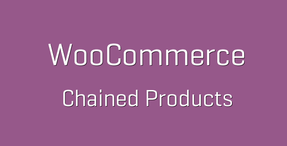 tp 70 woocommerce chained products 600x360 e1538228623634 - Chained Products