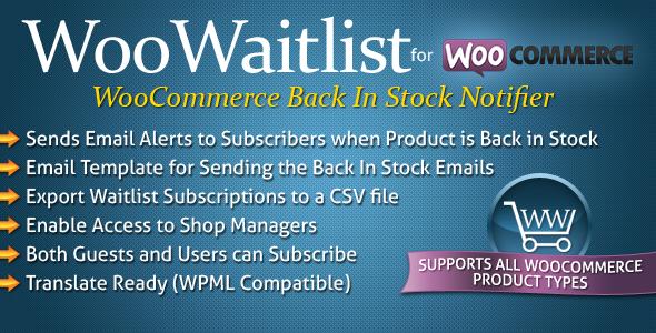 woowaitlist - WooWaitlist - WooCommerce Back In Stock Notifier