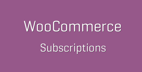 11 tp 221 woocommerce subscriptions 600x360 e1539873119672 - WooCommerce Subscriptions