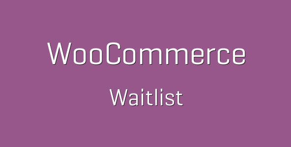 5 tp 233 woocommerce waitlist 600x360 e1539693389735 - WooCommerce Waitlist