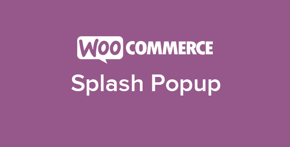 6 WooCommerce Splash Popup - WooCommerce Splash Popup